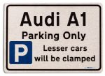 Audi A1 Car Owners Gift| New Parking only Sign | Metal face Brushed Aluminium Audi A1 Model